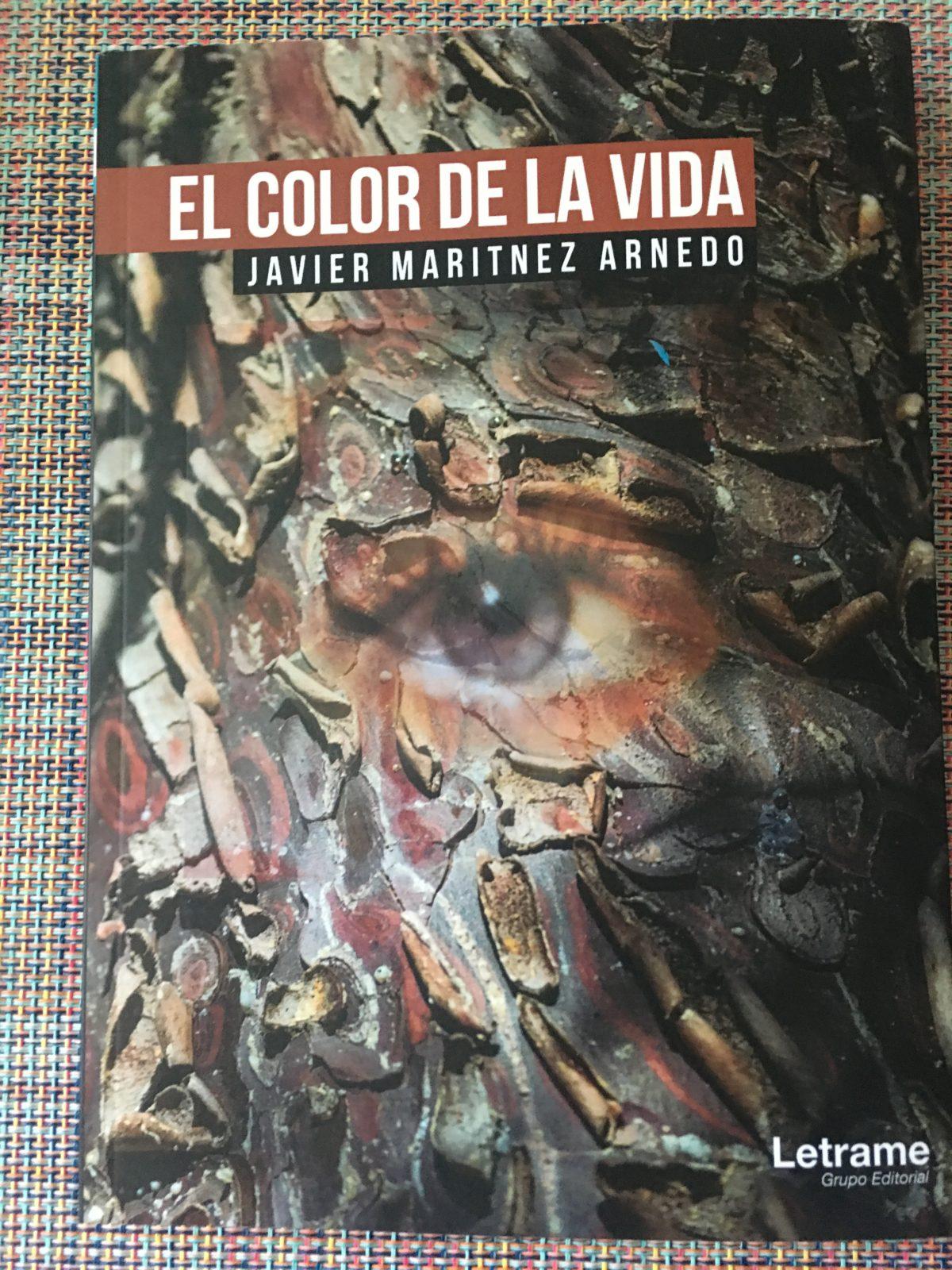 «EL COLOR DE LA VIDA» de Javier Maritnez Arnedo